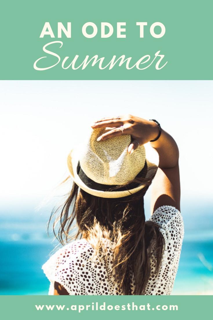 An Ode to Summer