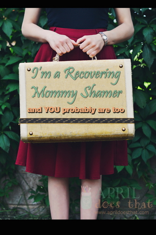 I am a Recovering Mommy Shamer and You Probably Are Too